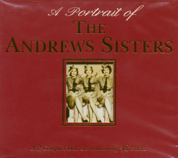 A Potrait Of The Andrews Sisters (2-CD)