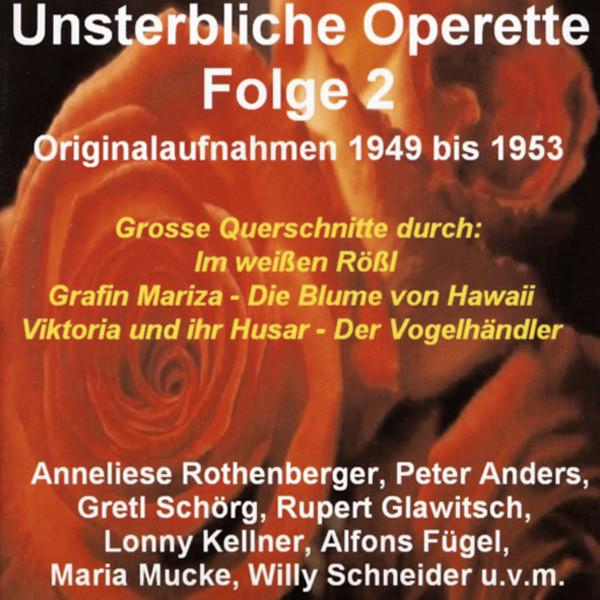 Vol.2, Unsterbliche Operette 1949-1953