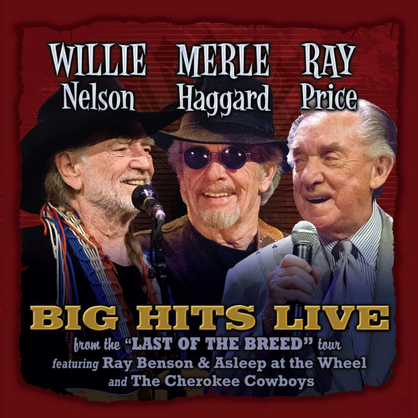 Willie Merle & Ray: Big Hits Live from the Last Breed Tour