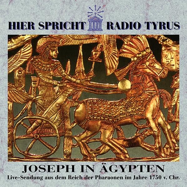 Radio Tyrus - Joseph in Ägypten Vol.7