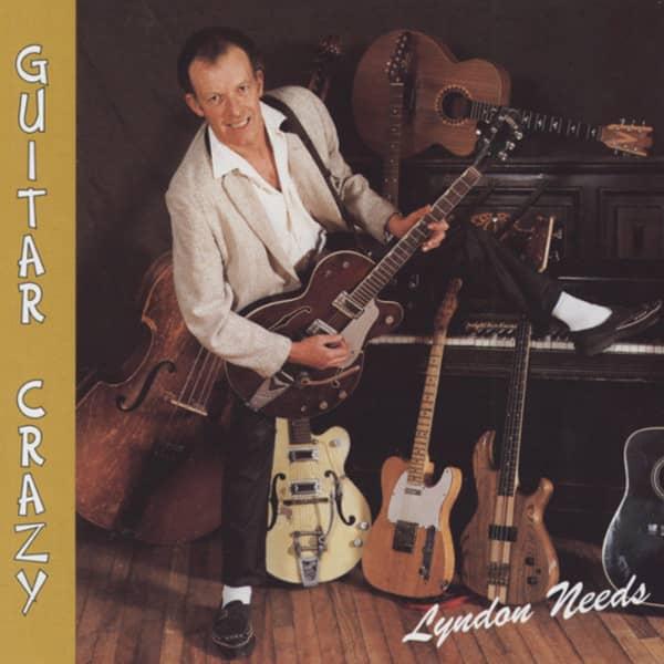 Guitar Crazy (L.Needs Solo Album)(1998)