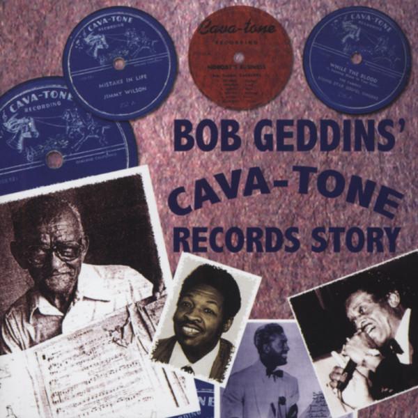 Bob Geddins' Cava-Tone Records Story 1946-49