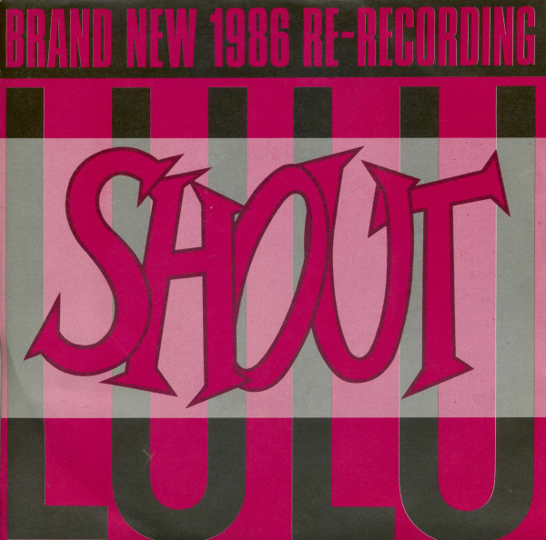 Shout Brand New 1986 Re-Recording (7inch, 45rpm, SC, PS)