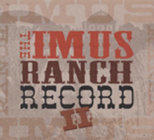 Vol.2, The Imus Ranch Record
