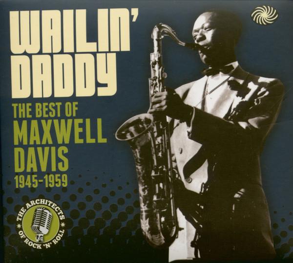 Wailin' Daddy - The Best Of Maxwell Davis 1945-1959 (3-CD)