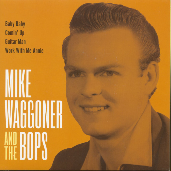 Mike Waggoner & The Bops (7inch EP, 45rpm, PS)