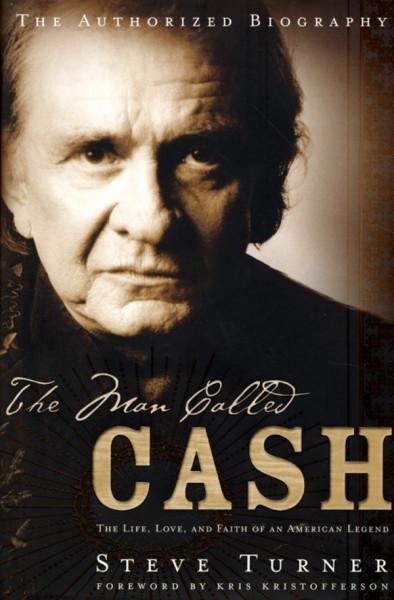 The Man Called Cash - Steve Turner (US)