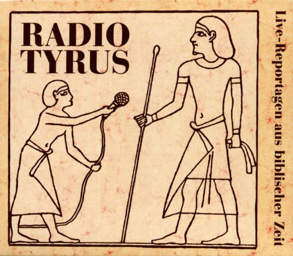 Vol.1, 2 & 4, Hier spricht Radio Tyrus