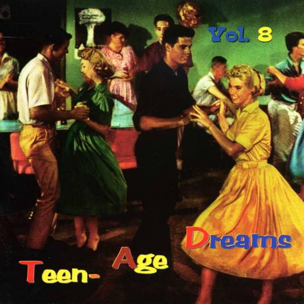 Vol.8, Teen-Age Dreams