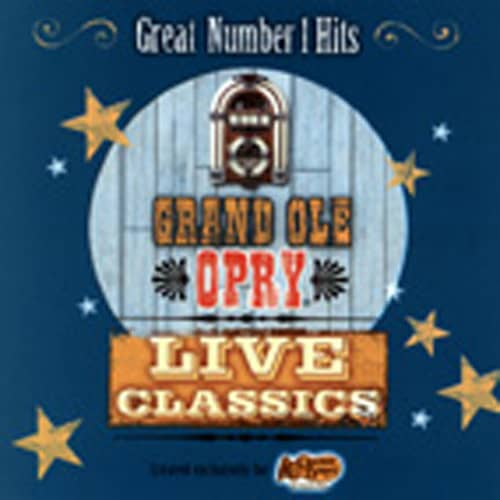 Grand Ole Opry Live Classics - Number 1 Hits