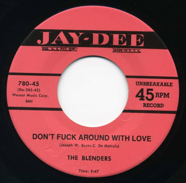 Don't F*** Around With Love b-w You'll Never Be Mine Again 7inch, 45rpm