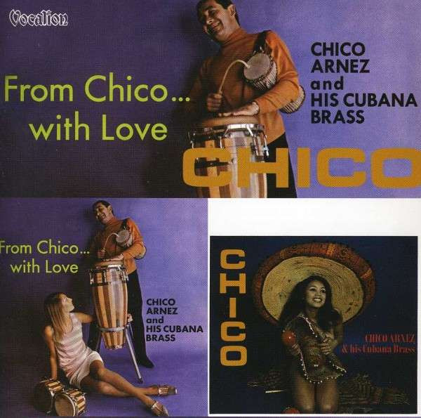 Chico (1969) & From Chico...With Love (1968)