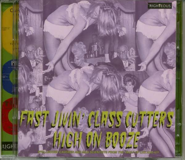 Fast Jivin' Class Cutters High On Booze (2-CD)