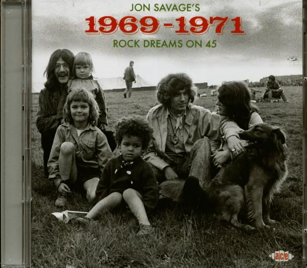 Jon Savage's 1969 - 1971 - Rock Dreams On 45 (2-CD)
