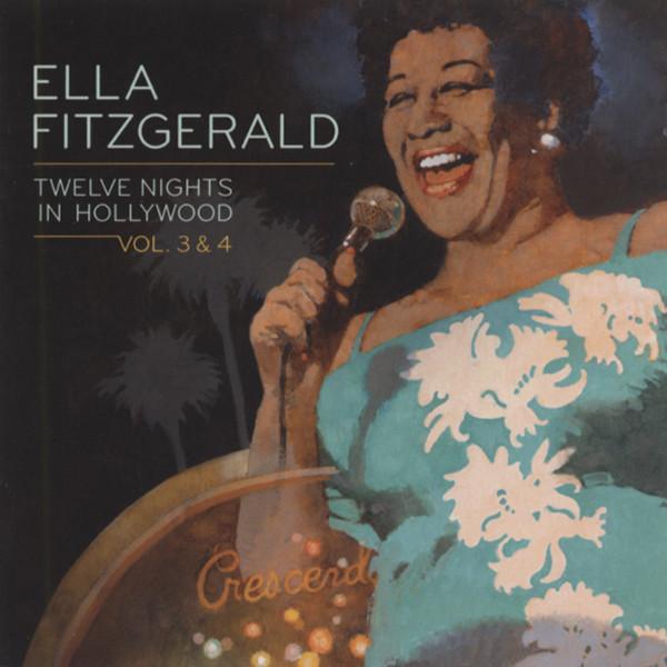 Vol.3&4, Twelve Nights In Hollywood (2-CD)