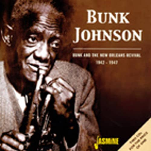 Bunk & The New Orleans Revival 1942-47 2-CD