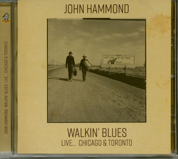 Walkin' Blues Live: Chicago & Toronto (CD)