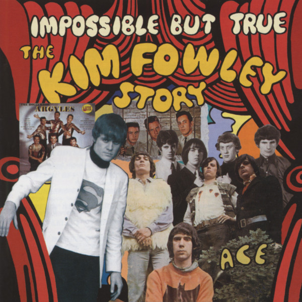 Impossible But True - The Kim Fowley Story (CD)