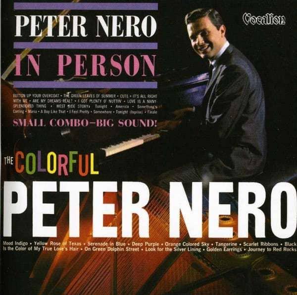 The Colourful Peter Nero & Peter Nero In Person