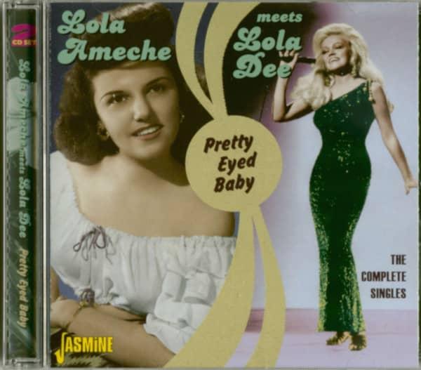 Lola Ameche meets Lola Dee - Pretty Eyed Baby (2-CD)