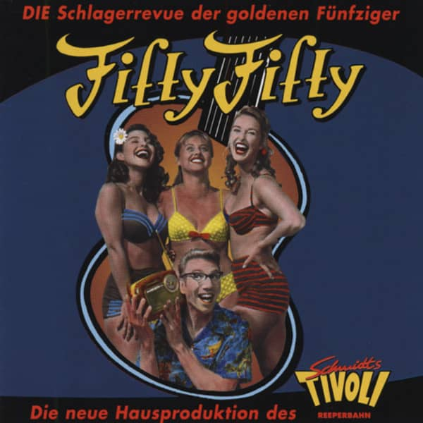 Fifty-Fifty - Schmidts Tivoli Schlagerrevue (CD)