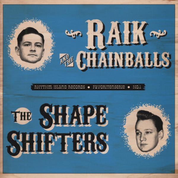 Raik & The Chainballs vs. The Shape-Shifters