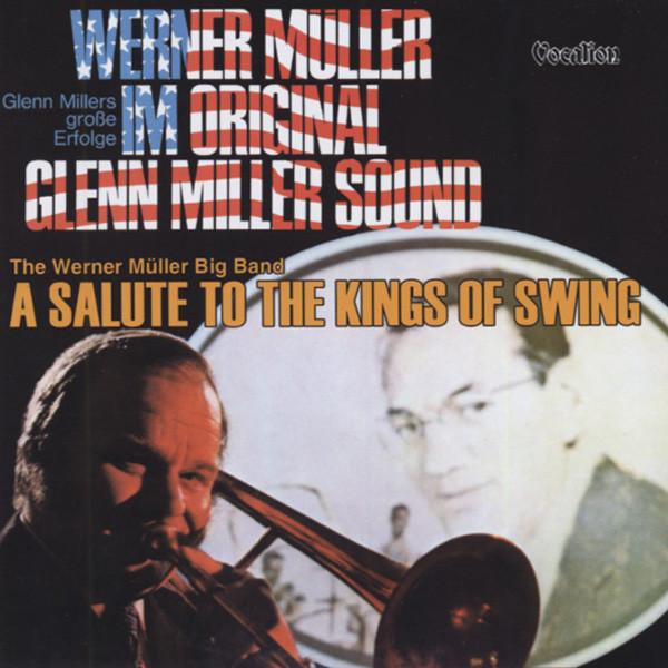 Kings Of Swing & Original Glenn Miller Sound