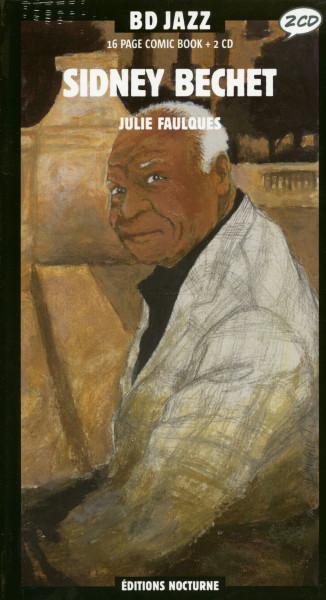 Sidney Bechet 1938-1952 (2-CD & Comic Book, Digibook)