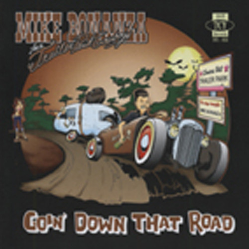Goin' Down That Road (& Trailer Park Cowboys)