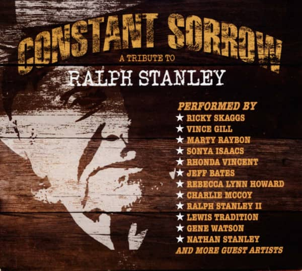 Constant Sorrow - A Tribute To Ralph Stanley