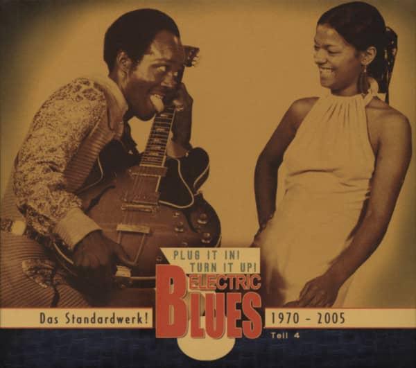 Vol.4 Electric Blues 1970 - 2005 (Deutsch)