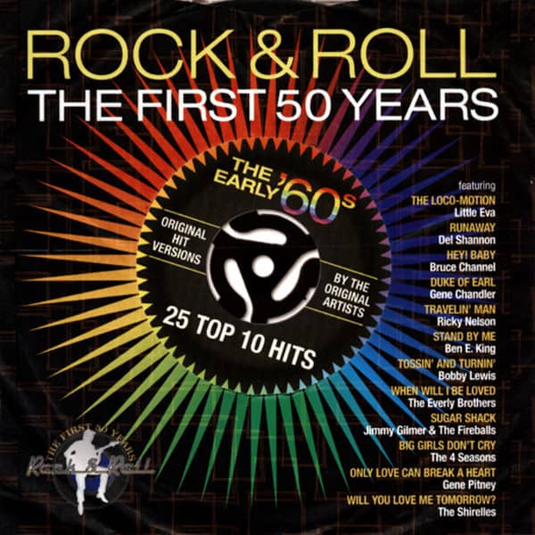 Rock & Roll The First 50 Years - Early 60s