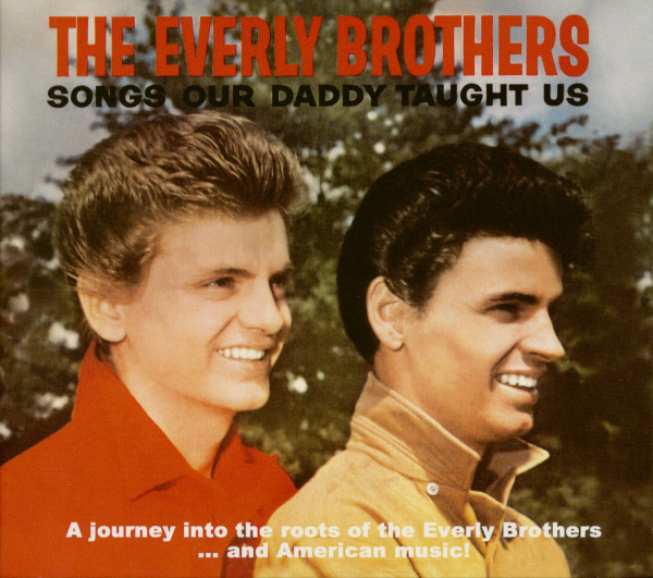 Songs Our Daddy Taught Us (2-CD)