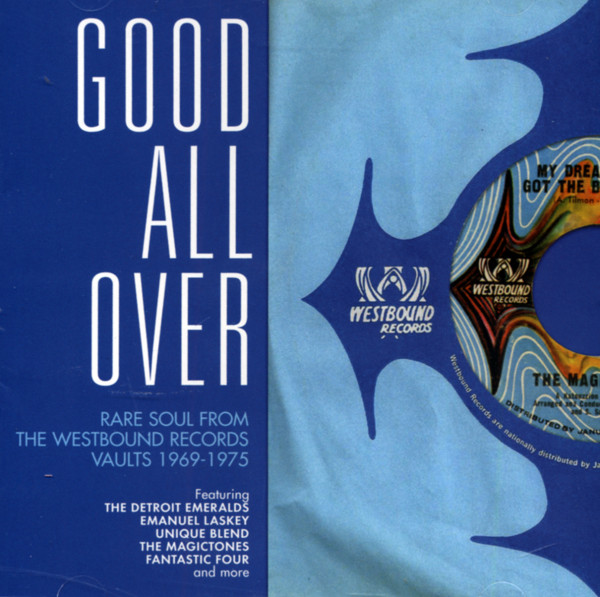 Good All Over - Rare Soul From Westbound Records Vaults