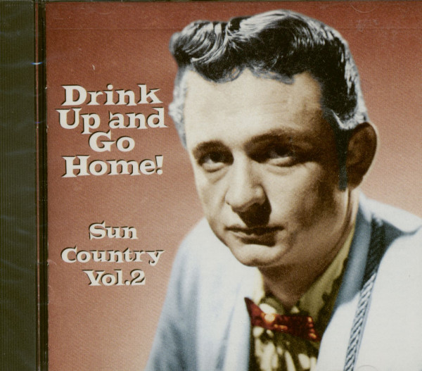Drink Up And Go Home - Sun Country Vol.2 (CD)