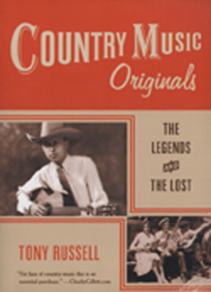 Country Music Originals - Tony Russell: The Legends And The Lost (PB)