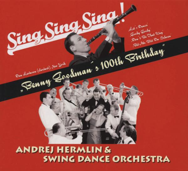 Sing Sing Sing - Benny Goodman's 100th Birthday