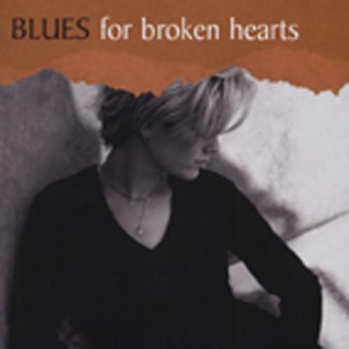 Blues For Broken Hearts