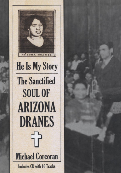 He Is My Story: Sanctified Soul Of Arizona Dr