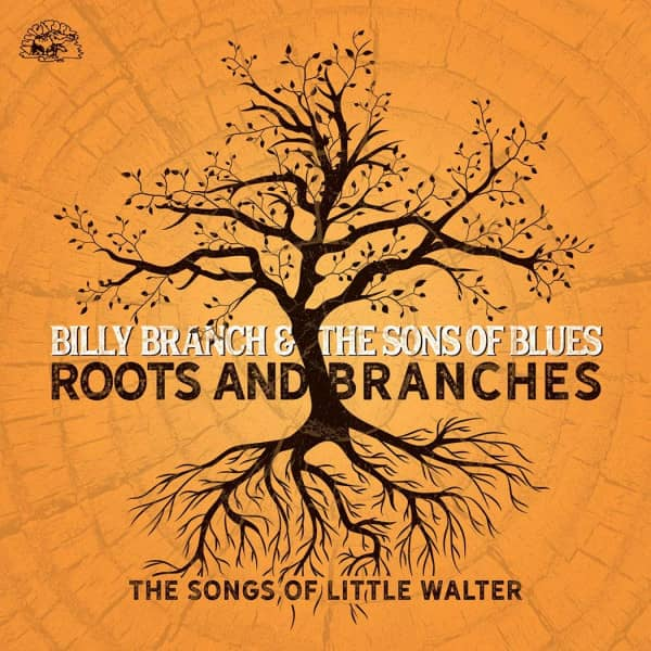 Roots And Branches: The Songs Of Little Walter (CD)