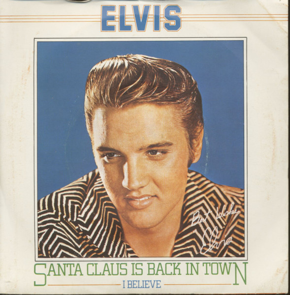 Santa Claus Is Back In Town - I Believe (7inch, 45rpm, PS, SC)