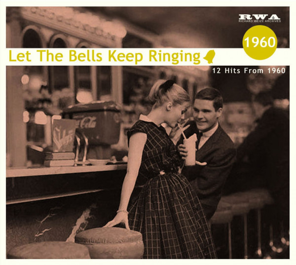 Let The Bells Keep Ringing - 12 Hits From 1960 (CD)