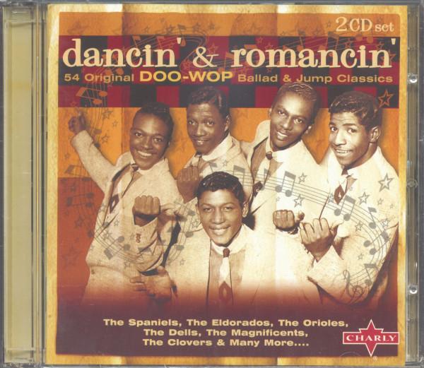 Dancin' & Romancin' - 54 Original Doo Wop Ballad & Jump Classics (2-CD)