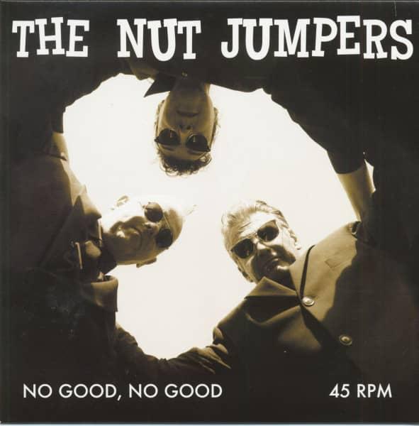 No Good, No Good (7inch, 45rpm, PS)