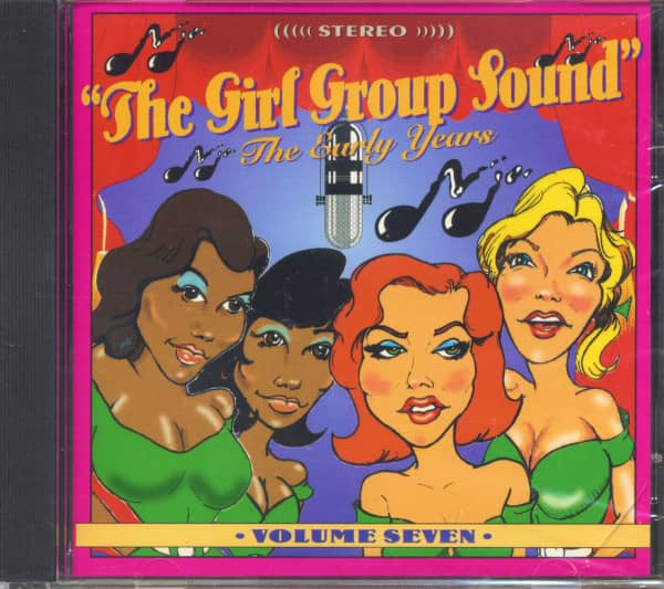 The Girl Group Sound Vol.7 - The Early Years (CD)