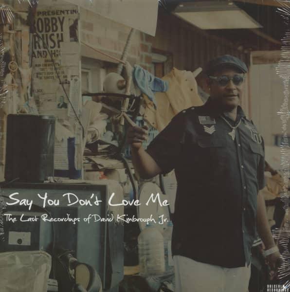 Say You Don't Love Me - The Last Recordings Of David Kimborough Jr. (LP)