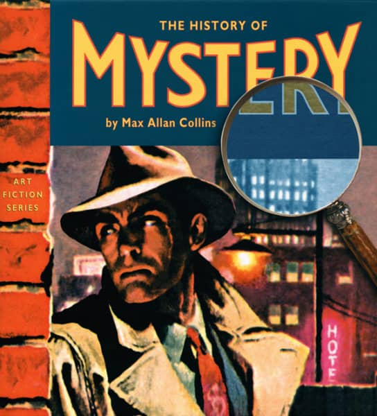 Collins, Max Allan - The History Of Mystery - Art Fiction Series