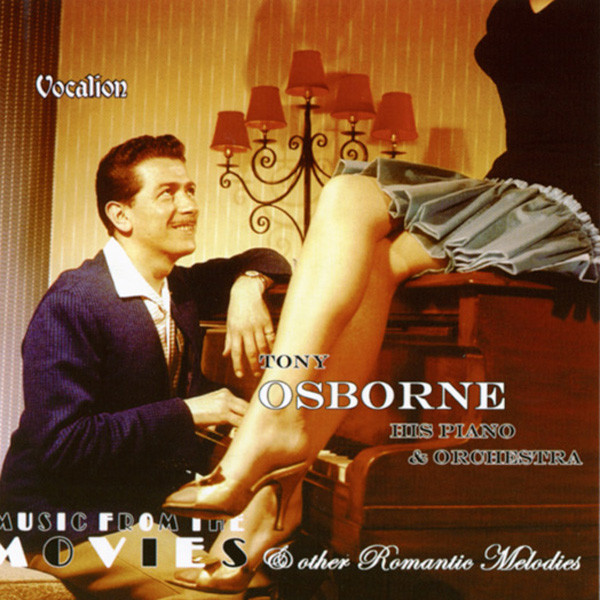 Tony Osborne - Music From The Movies & Other Romantic Melodi