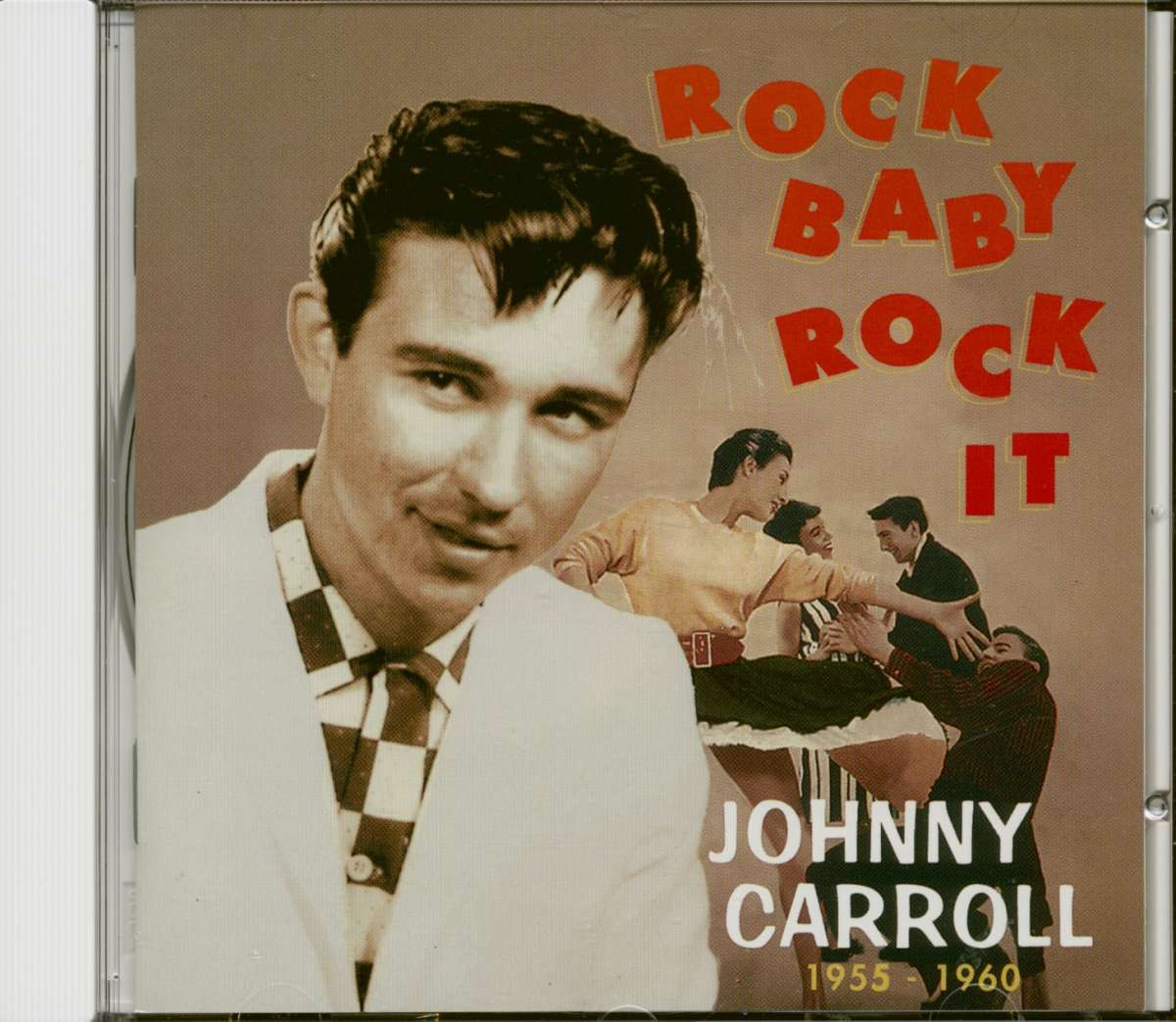 Johnny Carroll  Rock Baby, Rock It 1955-1960