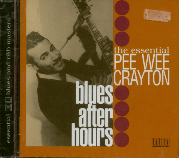 The Essential Pee Wee Crayton - Blues After Hours (CD)